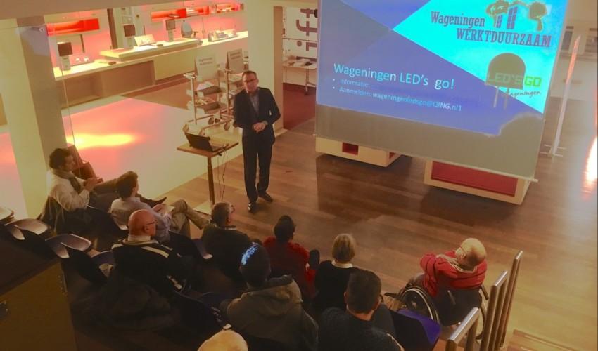 Wageningen LED's Go! Wageningen Werkt Duurzaam