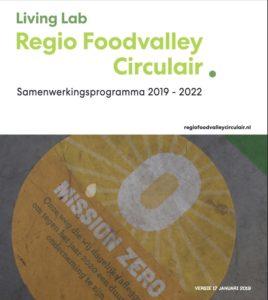 Samenwerkingsprogramma Living Lab Regio Foodvalley Circulair